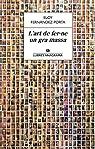 L´Art De Fer-Ne Un Gra Massa par Fernández Porta