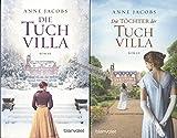 Konvolut 3 Bände Anne Jacobs: 1. Die Tuchvilla, 2. Die Töchter der Tuchvilla, 3. Das Erbe der Tuchvilla