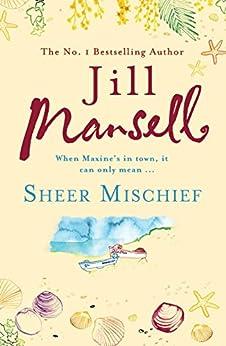 Sheer Mischief by [Mansell, Jill]