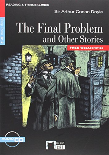 The Final Problem And Other Stories+cd (Black Cat. reading And Training) por De Agostini Scuola Spa