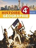 Histoire-Géographie 4ème - Livre élève Grand format - Edition 2011