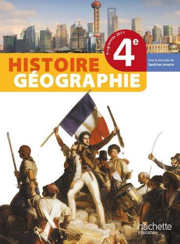 Histoire-Gographie 4me - Livre lve Grand format - Edition 2011