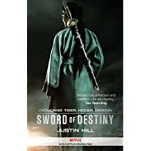 Crouching Tiger, Hidden Dragon: Sword of Destiny (Crouching Tiger Hidden Dragon)