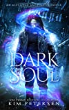 Dark Soul (An Ascended Angels Chronicle ) by Kim Petersen