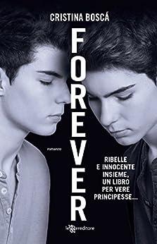 Forever (Leggereditore) di [Boscá, Cristina]