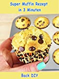 Clip: Super Muffin Rezept in 3 Minuten - Back DIY