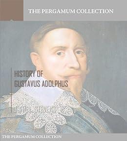 History of Gustavus Adolphus by [Stevens, John L.]