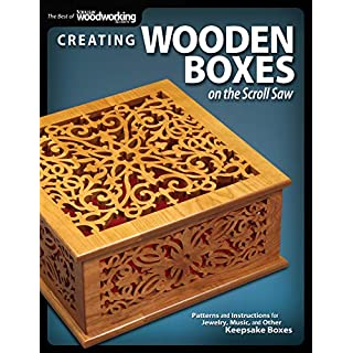 Creating Wooden Boxes on the Scroll Saw (Best of Scroll Saw Woodworking & Crafts Magazine)