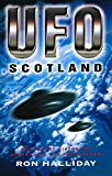 UFO Scotland: The Secret History of Scotland's UFO Phenomenon