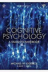 Cognitive Psychology: A Student's Handbook Paperback