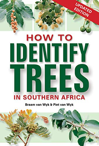 How to Identify Trees in Southern Africa (English Edition) -