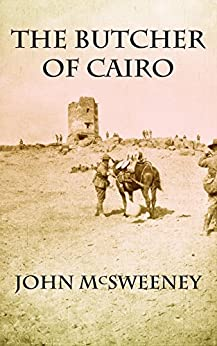 The Butcher of Cairo by [McSweeney, John]