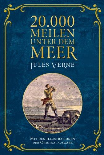 Buchseite und Rezensionen zu '20.000 Meilen unter dem Meer: Mit Illustrationen der Originalausgabe' von Jules Verne