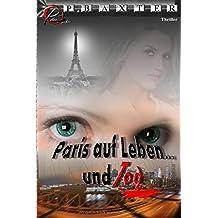 Paris auf Leben und Tod