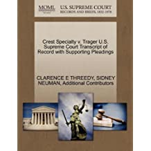 Crest Specialty v. Trager U.S. Supreme Court Transcript of Record with Supporting Pleadings