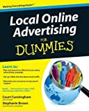 Local Online Advertising For Dummies by Cunningham, Court, Brown, Stephanie (2010) Paperback