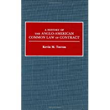 A History of the Anglo-American Common Law of Contract (Contribution in Legal Studies)