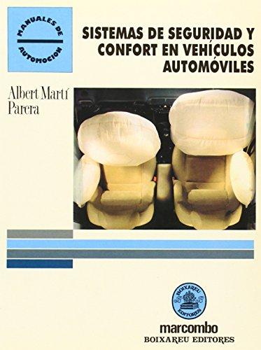 Sistemas de Seguridad y Confort en Vehículos Automóviles (ACCESO RÁPIDO) por Albert Martí Parera