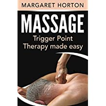 Massage: Trigger Point Therapy Made Easy (English Edition)