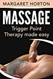 Massage: Trigger Point Therapy Made Easy