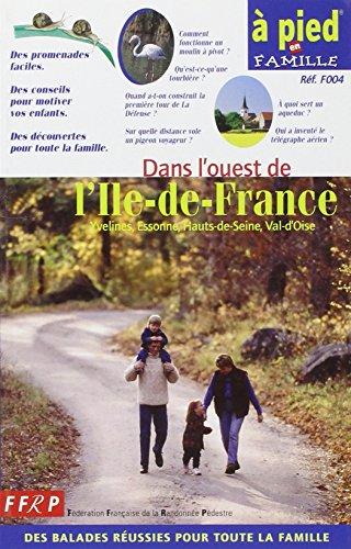 A pied en famille : Dans l'Ouest de l'Île-de-France