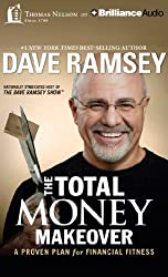 The Total Money Makeover: A Proven Plan for Financial Fitness by Dave Ramsey (2014-04-29)
