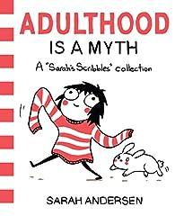 Adulthood Is A Myth par Sarah Andersen