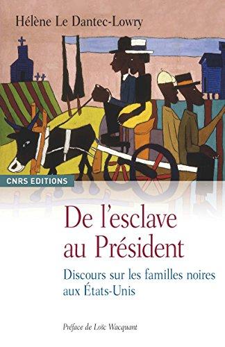 de-lesclave-au-prsident-discours-sur-les-familles-noires-aux-tats-unis-anthropologie