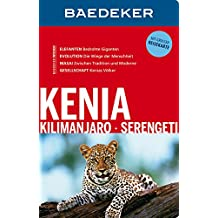 Baedeker Reiseführer Kenia, Kilimanjaro, Serengeti: mit GROSSER REISEKARTE