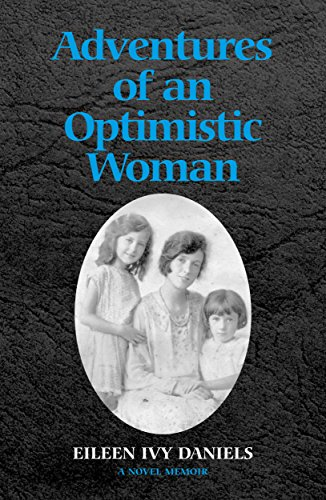 Adventures of an optimistic woman (English Edition)