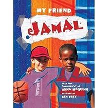 My Friend: Jamal (My Friend (Hardcover)) [ MY FRIEND: JAMAL (MY FRIEND (HARDCOVER)) ] by McQuinn, Anna (Author ) on Feb-21-2008 Library Binding