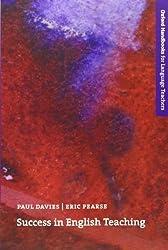 Success in English Teaching (Oxford Handbooks for Language Teachers Series) 1st edition by Davies, Paul, Pearse, Eric (2000) Taschenbuch