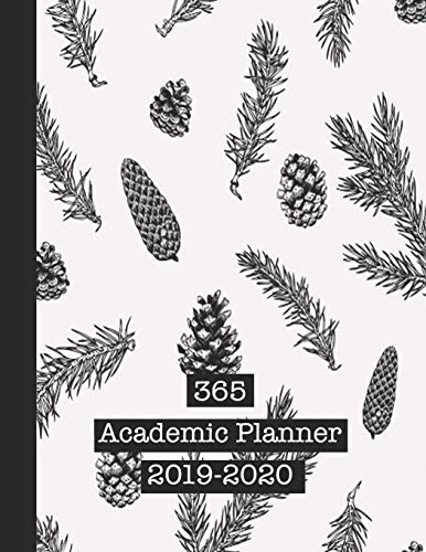 365 Academic Planner 2019-2020: Large academic diary planner for all your educational organisation - Black and white trees and pine cones design