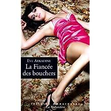 La fiancée des bouchers (LECTURES AMOUREUSES)