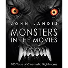 Monsters in the Movies by John Landis (2016-08-02)