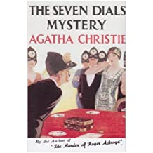 The Seven Dials Mystery (Agatha Christie Facsimile Edtn) by Christie, Agatha (2010) Hardcover