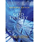 The God Theory: Universes, Zero-Point Fileds, and What's Behind It All (Paperback) - Common