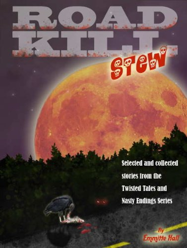 Road Kill Stew (Twisted Tales and Nasty Endings) (English Edition)
