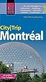 Reise Know-How CityTrip Montréal: Reiseführer mit Faltplan und kostenloser Web-App