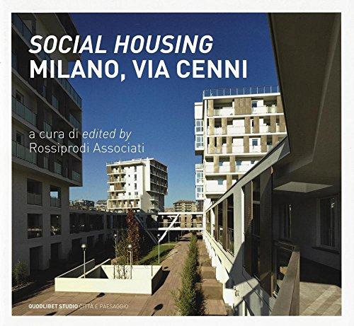 «Social housing». Milano, via Cenni. Ediz. italiana e inglese