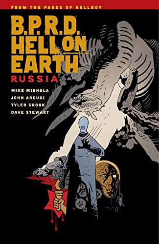 B.P.R.D. Hell on Earth, Volume 3: Russia