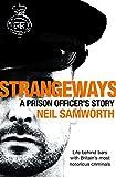 Strangeways: A Prison Officer's Story by Neil Samworth