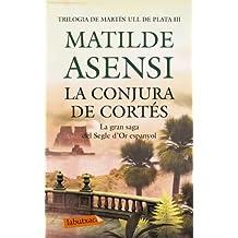 La conjura de Cortés (LB)