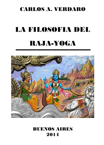 LA FILOSOFIA DEL RAJA-YOGA - por Carlos A. Verdaro por Carlos A. Verdaro
