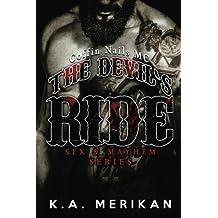 The Devil's Ride (gay biker MC erotic romance novel) (Sex & Mayhem Book 2) (Volume 2) by K.A. Merikan (2015-03-20)