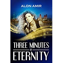 Three Minutes of Eternity (English Edition)