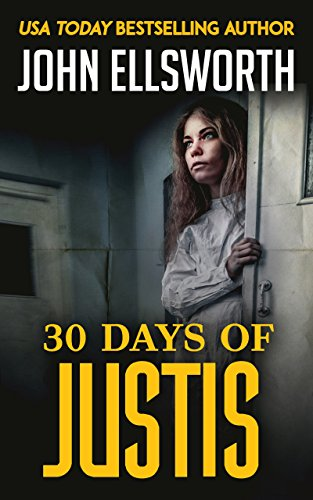30 Days Of Justis (Michael Gresham Series Book 8)