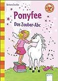 Der Bücherbär: Ponyfee: Das Zauber-ABC (1. Klasse)