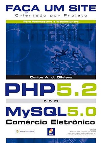 Faça Um Site PHP 5.2 com MySQL 5.0 par Carlos A. J. Oliviero