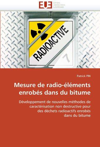 Mesure de radio-éléments enrobés dans du bitume par Patrick PIN